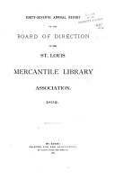 Annual Report of the St  Louis Mercantile Library Association PDF