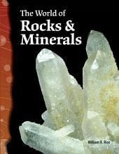 The World of Rocks & Minerals
