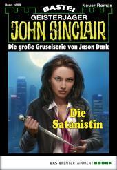 John Sinclair - Folge 1698: Die Satanistin
