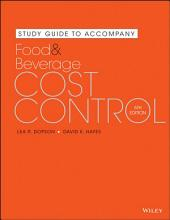 Study Guide to accompany Food and Beverage Cost Control  6e PDF