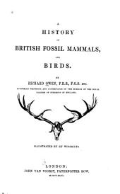 A History of British Fossil Mammals, and Birds