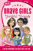 Brave Girls  Faithful Friends PDF