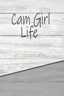 Cam Girl Life PDF