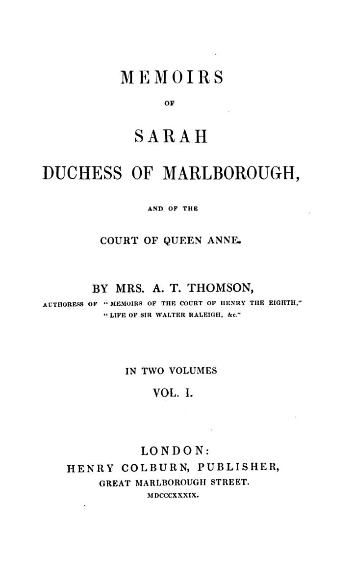 Memoirs of Sarah Duchess of Marlborough and of the Court of Queen Anne