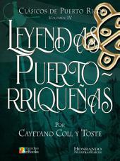 Leyendas Puertorriqueñas: Colección de Leyendas de Puerto Rico