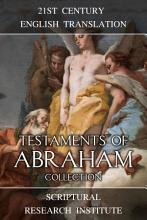 Testaments of Abraham Collection PDF