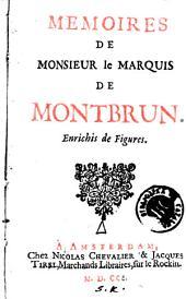 Memoires de monsieur le Marquis de Montbrun