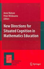 New Directions for Situated Cognition in Mathematics Education PDF