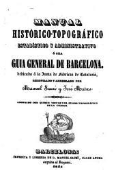 Manual histórico-topográfico ... guia general de Barcelona