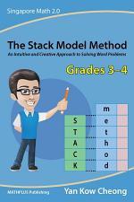 The Stack Model Method (Grades 3-4)