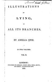 Illustrations of Lying: In All Its Branches, Volume 2
