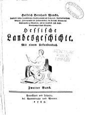 Hessische Landes Geschichte: Mit Urkundenbuch, Band 2