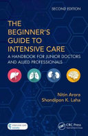 The Beginner s Guide to Intensive Care PDF