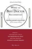 What the Best Doctor Recommends Ancient Secrets to Eating Newly Rediscovered PDF