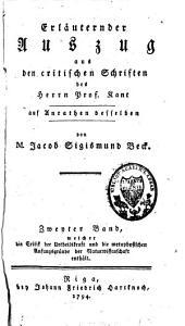 Erlaeuternder Auszug aus den critischen Schriften des Herrn Prof. Kant auf Anrathen desselben: Band 2