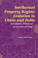 Intellectual Property Regime Evolution in China and India PDF