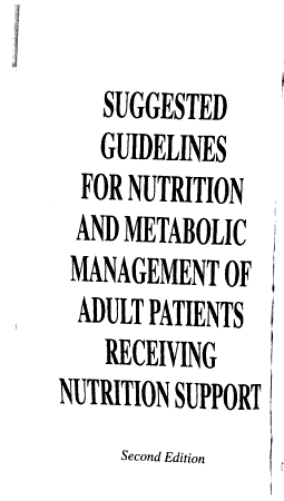 Suggested Guidelines for Nutrition and Metabolic Management of Adult Patients Receiving Nutrition Support PDF