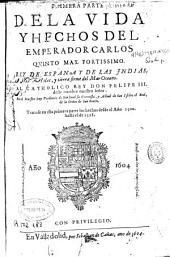 Primera parte de la vida y hechos del emperador Carlos Quinto ...