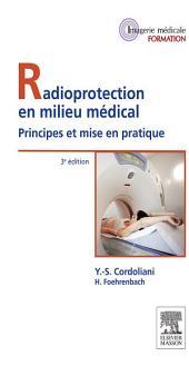 Radioprotection en milieu médical: Principes et mise en pratique, Édition 3