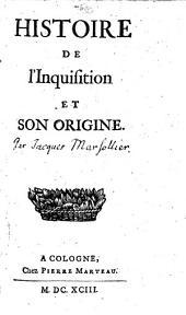 Histoire de l'Inquisition et son origine