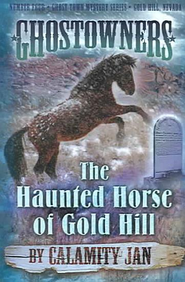 The Haunted Horse of Gold Hill PDF