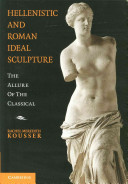Hellenistic and Roman Ideal Sculpture PDF