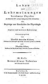 Leben und lehrmeinungen berühmter physiker am ende des XVI. und am anfange des XVII. jahrhunderts: als beyträge zur geschichte der physiologie in engerer und weiterer bedeutung, Bände 3-4