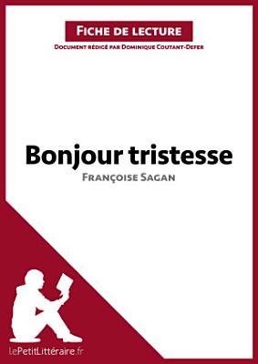Bonjour tristesse de Fran  oise Sagan  Analyse de l oeuvre  PDF