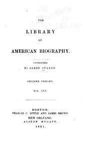 The Library of American Biography: Volume 25