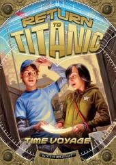 Return to Titanic: Time Voyage