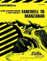 Cliffsnotes On Houston S Farewell To Manzanar Book PDF