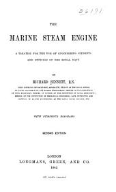 The Marine Steam Engine: A Treatise for the Use of Engineering Students and Officers of the Royal Navy