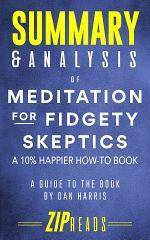 Summary & Analysis of Meditation for Fidgety Skeptics