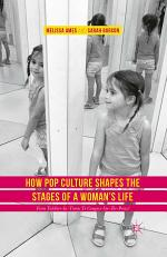 How Pop Culture Shapes the Stages of a Woman's Life