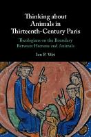Thinking about Animals in Thirteenth Century Paris PDF