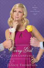 Every Girl Gets Confused (Brides with Style Book #2)
