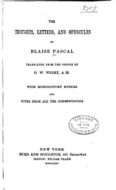 The Thoughts  Letters  and Opuscules of Blaise Pascal PDF