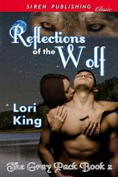 Reflections of the Wolf [The Gray Pack 2]