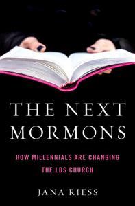The Next Mormons Book