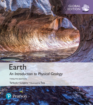 Earth  An Introduction to Physical Geology  Global Edition