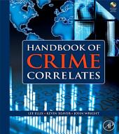 Handbook of Crime Correlates