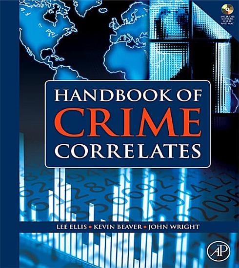 Handbook of Crime Correlates PDF