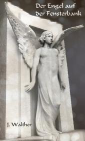Der Engel auf der Fensterbank