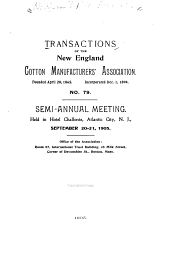 Transactions of the New England Cotton Manufacturers' Association: Volume 79
