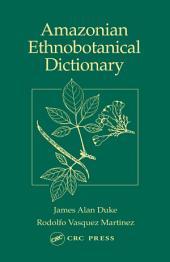 Amazonian Ethnobotanical Dictionary