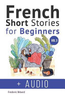French: Short Stories for Beginners + French Audio Vol 3