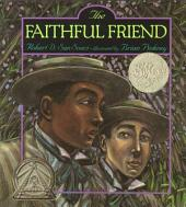 The Faithful Friend: with audio recording