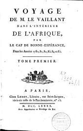 Voyage dans l'intérieur de l'Afrique, par le cap de Bonne-Espérance, dans les années 1780, 81, 82, 83, 84 et 85: Volume1
