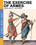 The Exercise of Armes by Jacob de Gheyn II PDF