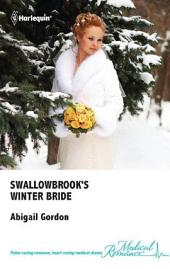 Swallowbrook's Winter Bride: A Single Dad Romance